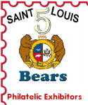 Saint Louis Bears ~ Philatelic Exhibitors